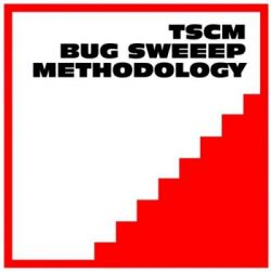 Bug Sweep Methodology TSCM