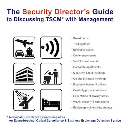 Security Directors Guide to Discussing TSCM with Management