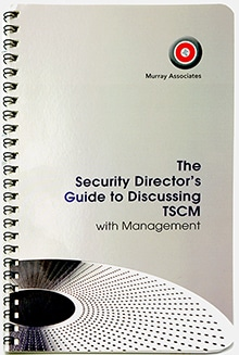 The Security Director's Guide to Discussing TSCM with Management